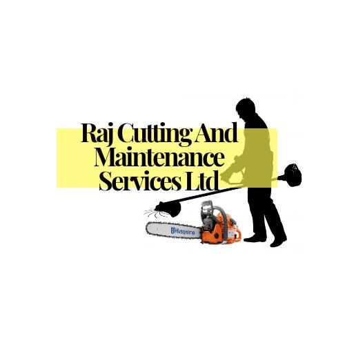 Raj Cutting And Maintenace Service